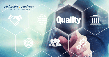 How is quality management integrated in your business? - Pedersen and Partners Executive Search