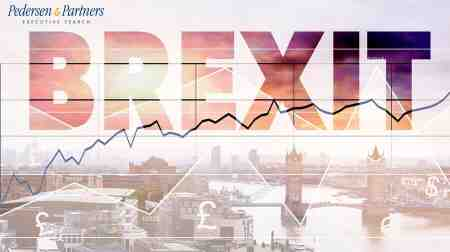 Post-Brexit uncertainty means executives need to be vigilant - Pedersen and Partners Executive Search