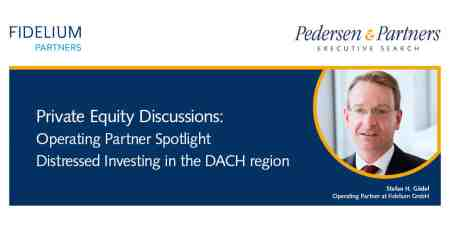 Private Equity Discussions: Operating Partner spotlight Distressed Investing in the DACH region
